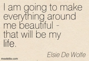 Quotation-Elsie-De-Wolfe-life-Meetville-Quotes-87371